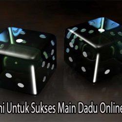 Lakukan Hal Ini Untuk Sukses Main Dadu Online Yang Terbaik